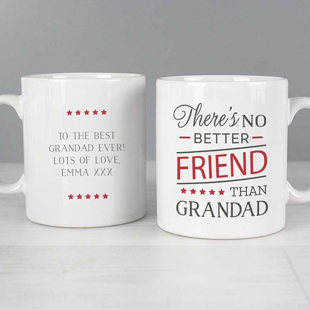 Picture of Personalised 'No Better Friend Than Grandad' Mug