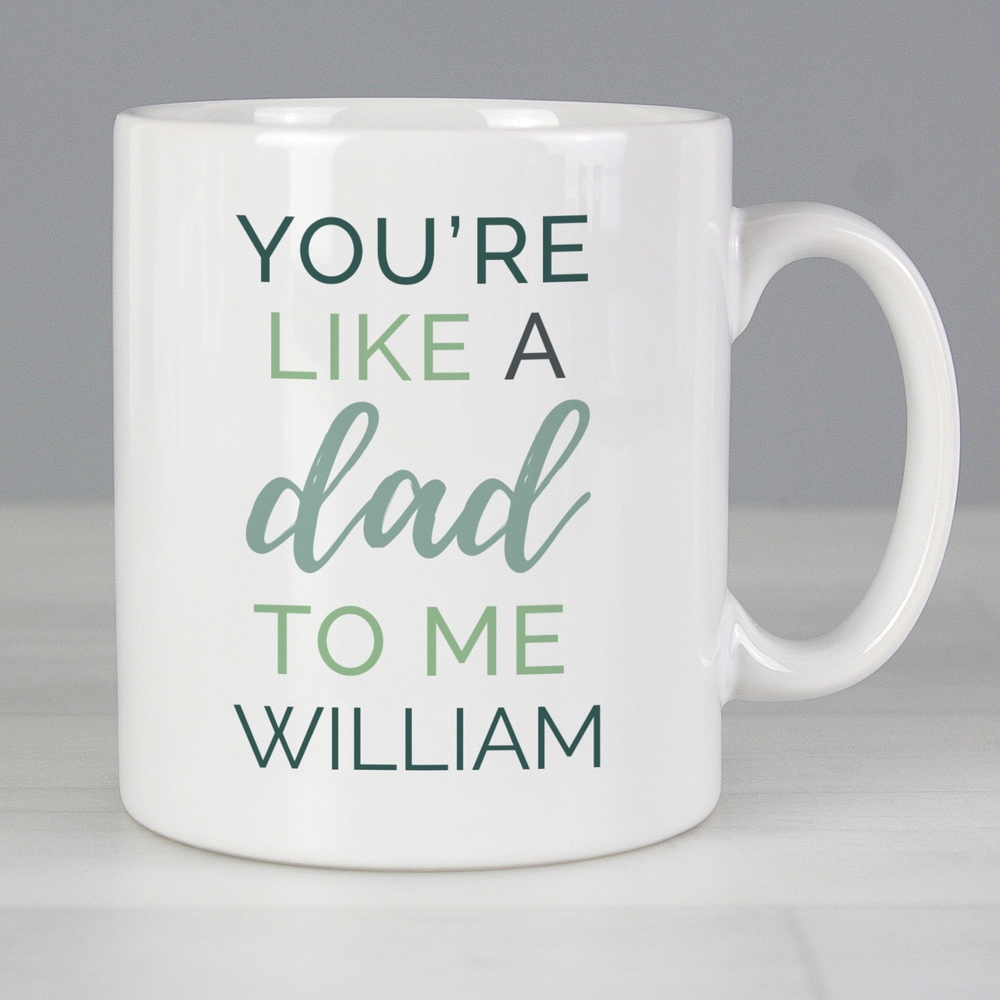 Picture of Personalised 'You're Like a Dad To Me' Mug