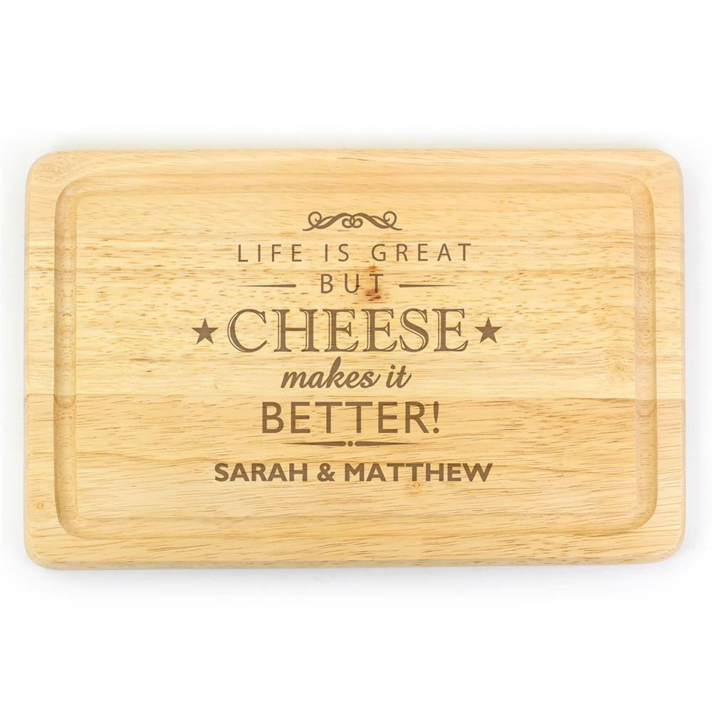 Picture of Personalised 'Cheese Makes Life Better' Wooden Cheese Board